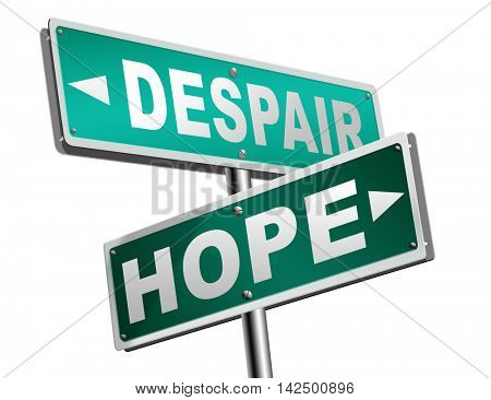 hope or despair hopeful hopeless lost losing faith or desperation 3D illustration