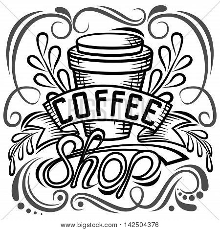 offee packaging design. How to make designs in coffee. Lettering hand drawing fashion illustration of the theme of coffee. Locked coffee mug store design. Isolated vector illustrationcoffee bag design