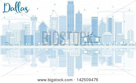 Outline Dallas Skyline with Blue Buildings and Reflections. Vector Illustration. Business Travel and Tourism Concept with Modern Buildings. Image for Presentation Banner Placard and Web Site.