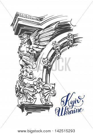 original digital sketch drawing of building sculpture element mifology griffin with hand lettering inscription Kyiv Ukraine, vector illustration
