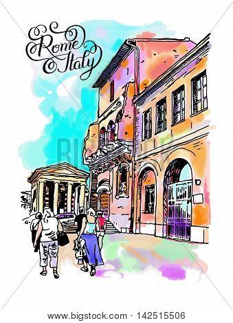 original digital watercolor drawing of Rome street, Italy, old italian imperial building with people walking and hand lettering inscription, travel book vector illustration