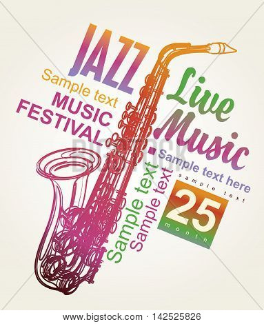 poster for the jazz festival with a saxophone