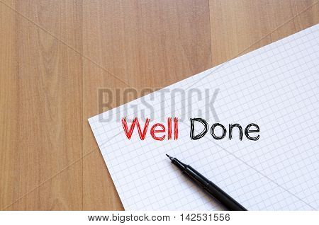 Well done text concept write on notebook