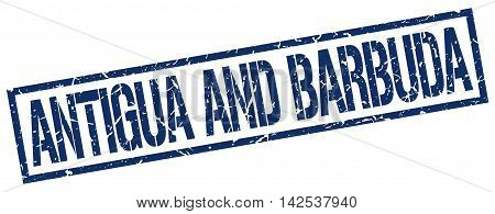 Antigua And Barbuda. stamp. blue. sign. grunge. vintage. square.