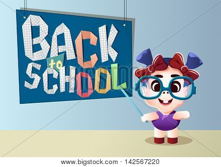 Back to school vector illustration. Little cheerful girl with pointer in glasses standing near schoolboard in classroom.