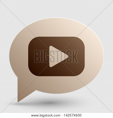 Play button sign. Brown gradient icon on bubble with shadow.