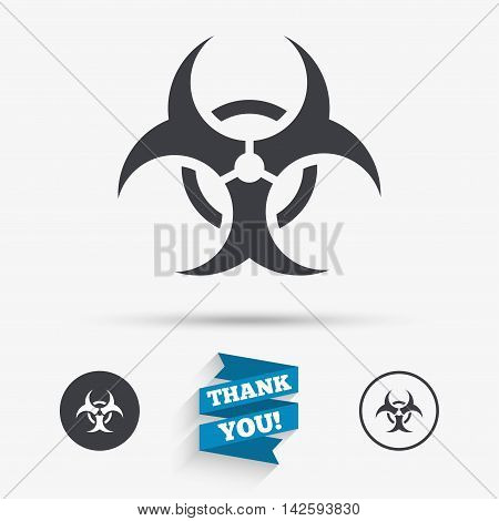 Biohazard sign icon. Danger symbol. Flat icons. Buttons with icons. Thank you ribbon. Vector