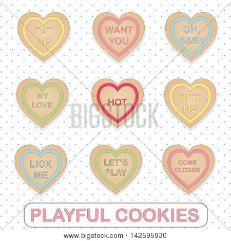Heart shape cookies with playful flirty text. Candy romantic messages for Valentine day, dating and other