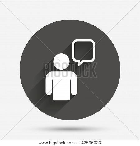 Chat sign icon. Speech bubble symbol. Chat bubble with human. Circle flat button with shadow. Vector