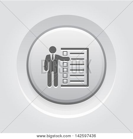 Management Icon. Business Concept. A Man with List of Checkboxes. Grey Button Design. Isolated Illustration. App Symbol or UI element.