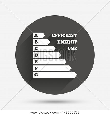 Energy efficiency sign icon. Electricity consumption symbol. Circle flat button with shadow. Vector