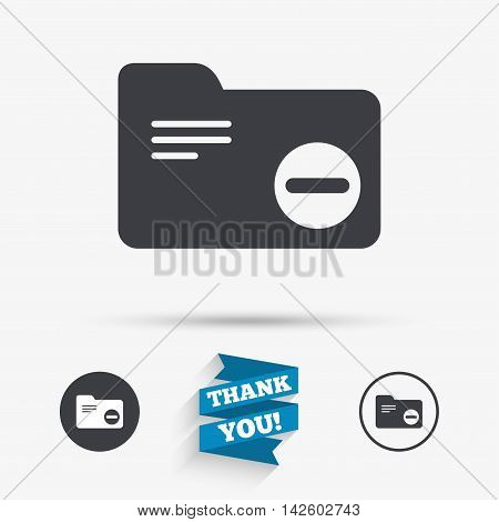 Delete document folder sign. Accounting binder symbol. Bookkeeping management. Flat icons. Buttons with icons. Thank you ribbon. Vector