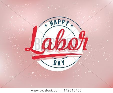 Happy labor day emblem. Isolated vector elements. Calligraphy, lettering design. Badges usable for greeting cards, posters, banners.