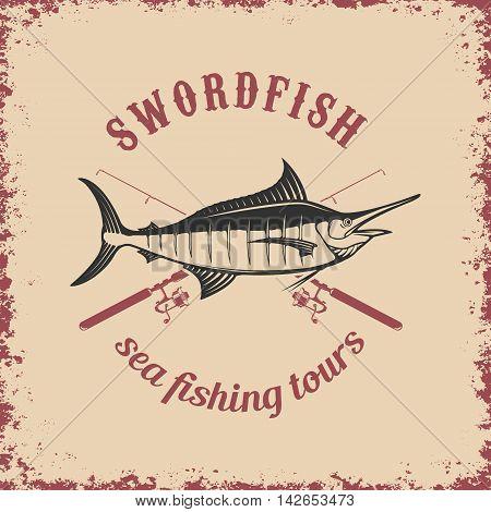 Sea fishing tours. Swordfish on grunge background. Vector illustration.