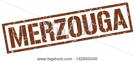 Merzouga stamp. brown grunge square isolated sign