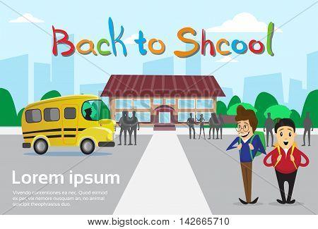 Schoolboys Over Schoolbus School Building Background Education Banner Flat Vector Illustration