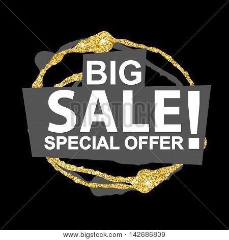 Big Sale banner with glitter blot on black background. Sale background. Big sale special offer. Sale tag. Sale poster. Sale vector. Vector illustration.