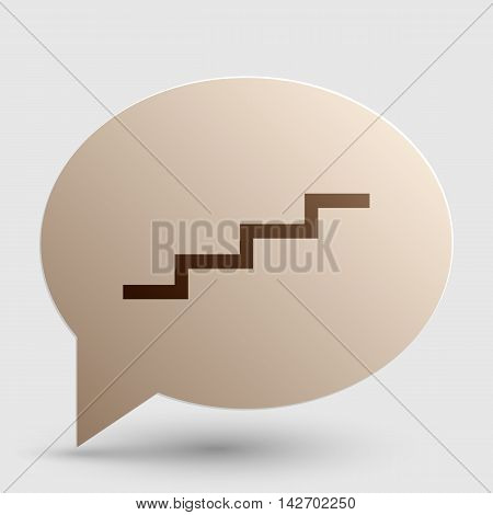Stair up sign. Brown gradient icon on bubble with shadow.
