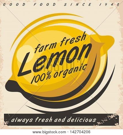 Lemon fruit ad design on old damaged paper texture. Promotional vector poster concept for farm fresh organic food.