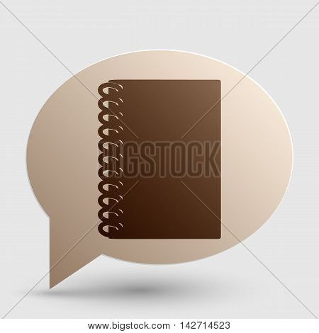 Notebook simple sign. Brown gradient icon on bubble with shadow.