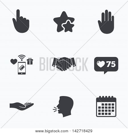 Hand icons. Handshake successful business symbol. Click here press sign. Human helping donation hand. Flat talking head, calendar icons. Stars, like counter icons. Vector