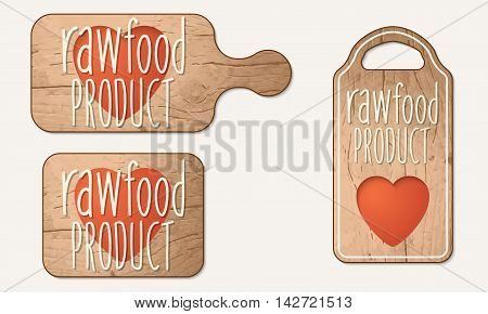 Wooden bread board with the words raw food product