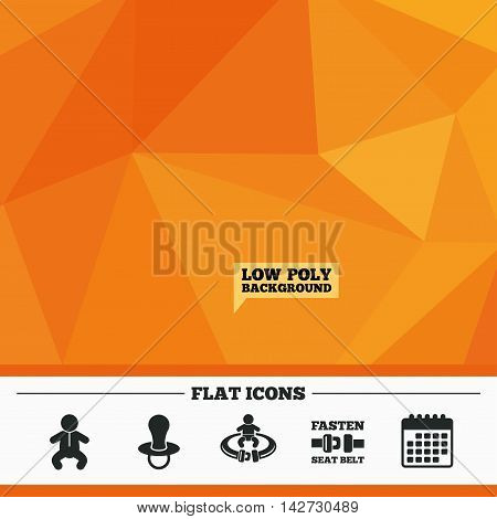 Triangular low poly orange background. Baby infants icons. Toddler boy with diapers symbol. Fasten seat belt signs. Child pacifier and pram stroller. Calendar flat icon. Vector