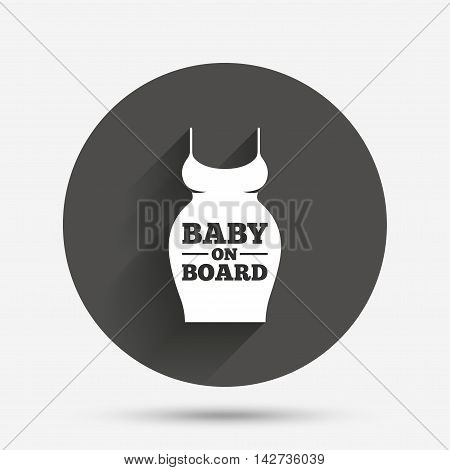 Pregnant woman dress sign icon. Baby on board. Maternity clothing symbol Circle flat button with shadow. Vector
