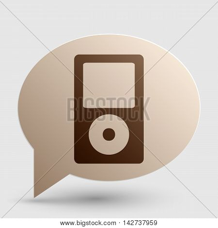 Portable music device. Brown gradient icon on bubble with shadow.