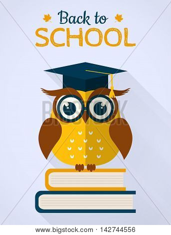 Back to school card. Wise owl with books and graduate cap. Flat design. Vector illustration.