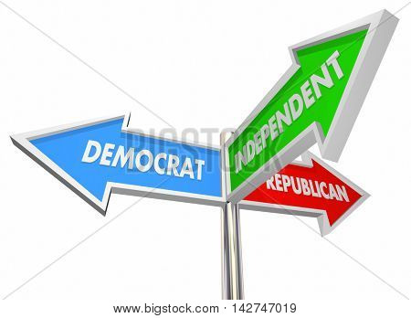 Democrat Republican Independent Three Signs 3d Illustration