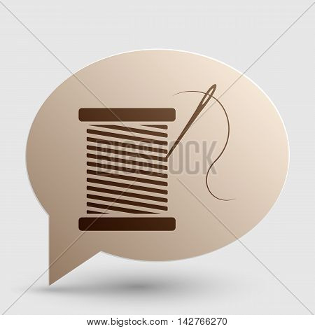 Thread with needle sign illustration. Brown gradient icon on bubble with shadow.