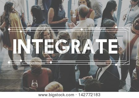 Integrate Unify Togetherness Combine Consolidate Concept