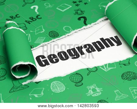 Studying concept: black text Geography under the curled piece of Green torn paper with  Hand Drawn Education Icons, 3D rendering