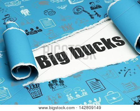 Business concept: black text Big bucks under the curled piece of Blue torn paper with  Hand Drawn Business Icons, 3D rendering