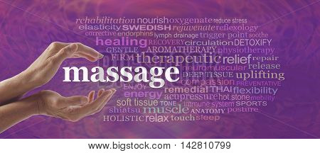 Enjoy the benefits of massage - Female hands gently cupped around the word MASSAGE surrounded by a relevant word cloud on a pink purple pattern background
