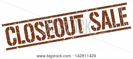 closeout sale stamp. brown grunge square isolated sign