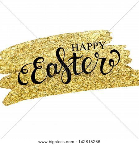 Easter lettering on gold texture. Easter card. Happy easter text. Easter day. Easter holiday for invitation and card. Vector illustration. Hand drawn lettering.