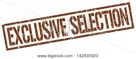 exclusive selection stamp. brown grunge square isolated sign