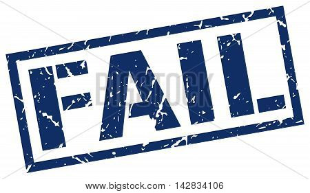 fail stamp. blue grunge square isolated sign