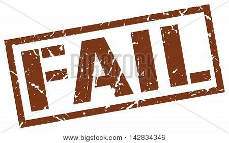 fail stamp. brown grunge square isolated sign