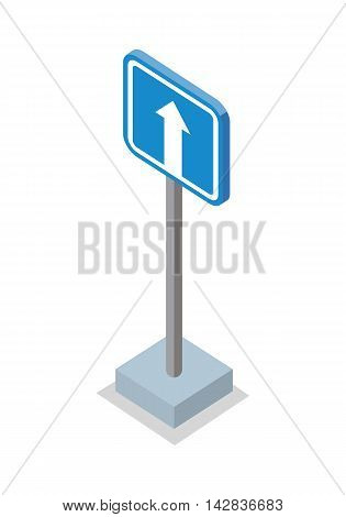 One way traffic road sign. White arrow on blue traffic sign. Road sign on base. Standing is prohibited. City isometric object in flat. Drive safety. Isolated vector illustration on white background