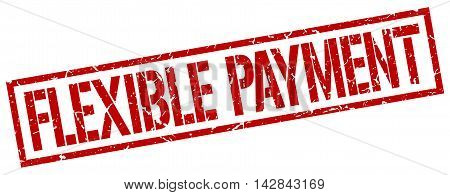 flexible payment stamp. red grunge square isolated sign