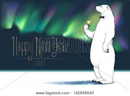 Happy new year 2017 vector greeting card. Polar bear character drinking glass of champagne Northern lights on background funny illustration. Design element with Happy New Year hand drawn lettering