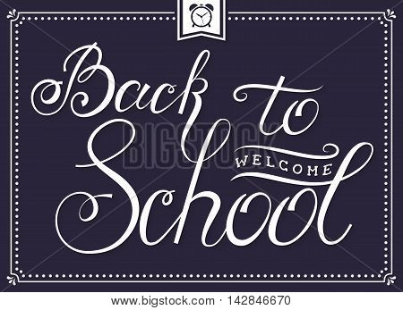 Welcome Back to School! Banner with hand lettering. Typography card in dark purple and white colors. Vector illustration.