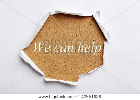 Torn white paper for text, we can help
