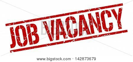 job vacancy stamp. red grunge square isolated sign