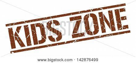 kids zone stamp. brown grunge square isolated sign