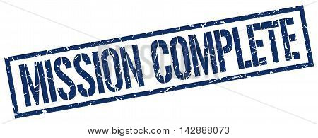 mission complete stamp. blue grunge square isolated sign