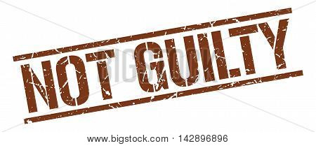 not guilty stamp. brown grunge square isolated sign